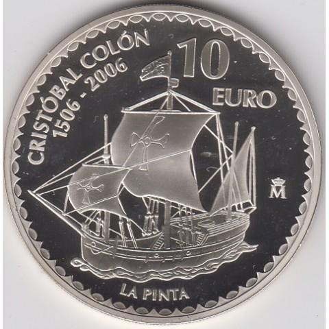 "2006. Cristóbal Colón. 10 euros ""La Pinta"""