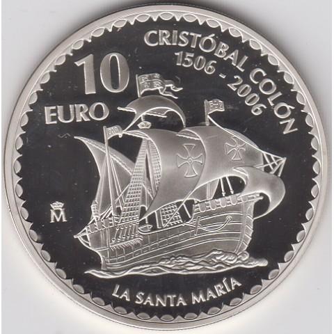 """2006. Cristóbal Colón. 10 euros """"La Santa María"""""""